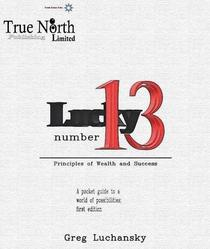 Lucky Number 13 - Principles of Wealth and Success