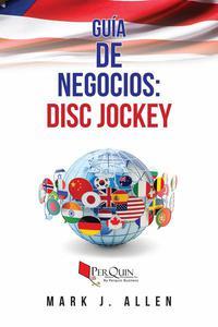 Guía de Negocios: Disc Jockey