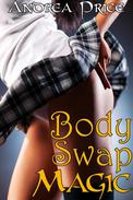 Body Swap Magic (Gender Swap Erotica)