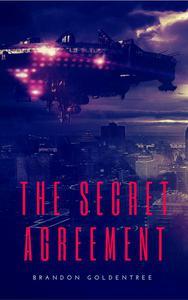 The Secret Agreement
