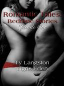 Romantic Tales: Bedtime Stories Episode One