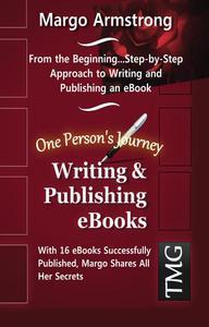 Writing & Publishing eBooks, One Person's Journey