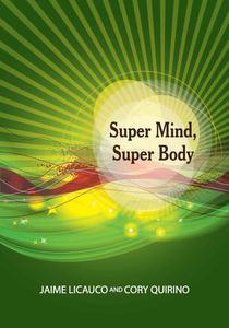 Super Mind, Super Body