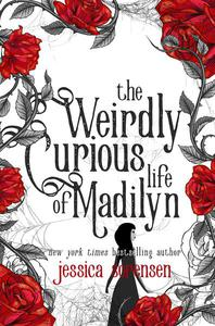 The Weirdly Curious Life of Madilyn