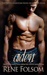 Aiden: Shuttered Affections from the Eyes of Aiden Stone