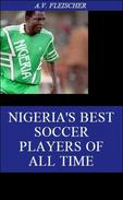 Nigeria's Best Soccer Players Of All Time