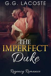 The Imperfect Duke