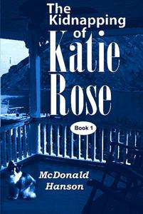 The Kidnapping of Katie Rose