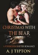 Christmas with the Bear: A Forbidden Shifter Romance