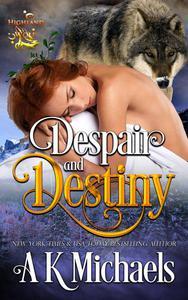 Highland Wolf Clan, Despair and Destiny