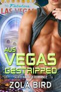 Aus Vegas gestripped: SciFi Fantasy Romance Deutsch