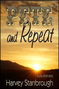 Pete & Repeat