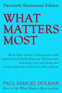 What Matters Most 20th Anniversary Edition
