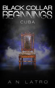 Black Collar Beginnings: Cuba