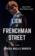 The Lion of Frenchman Street