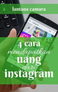 4 Cara Mendapatkan Uang dari Instagram