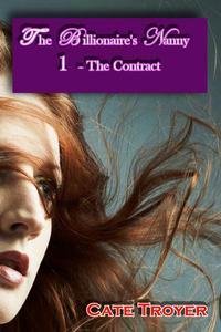 The Billionaire's Nanny 1: The Contract