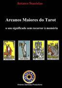 Arcanos Maiores do Tarot: o seu significado sem recorrer à memória.