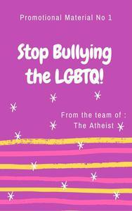 Stop Bullying The LGBTQ!