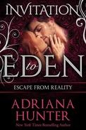 Escape From Reality: New Adult Romance (Invitation to Eden)