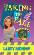 Taking the Fall: A Cozy Mystery