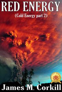 Red Energy. (Cold Energy part 2)