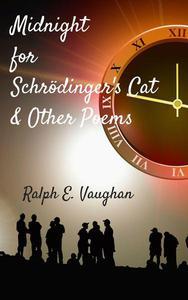 Midnight for Schrödinger's Cat & Other Poems