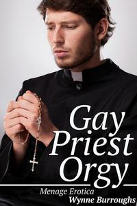 Gay Priest Orgy (Menage Erotica)
