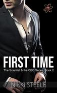 First Time (A Steamy First Time Romance)