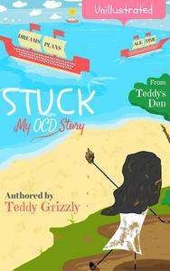 Stuck! My OCD Story