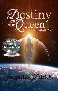 Destiny of the Queen