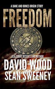 Freedom- A Dane and Bones Origin Story