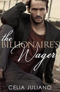 The Billionaire's Wager