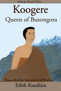 Koogere: Queen of Busongora