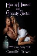 Horny Hansel and Greedy Gretel