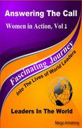 Answering the Call: Women in Action, Vol 1: Women in the World
