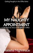 My Naughty Appointment: A Short Sex Story in the Doctor's Office