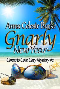 Gnarly New Year! Corsario Cove Cozy Mystery #2