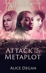Attack of the Metaplot
