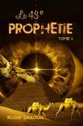 La 43e prophétie (tome II)