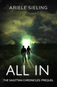 All In: A Prequel