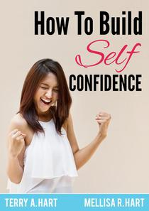 How to Build Self-Confidence