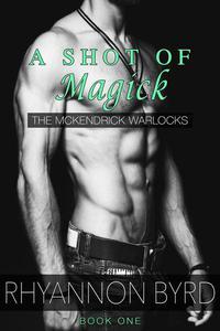 A Shot of Magick