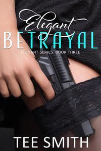 Elegant Betrayal