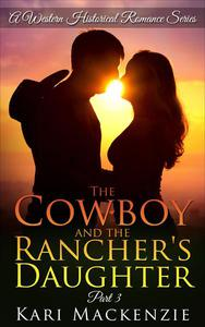 The Cowboy and the Rancher's Daughter