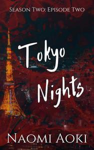 Tokyo Nights: Episode Two