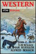 Western Großband Januar 2017: Fünf Romane