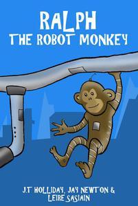 Ralph the Robot Monkey