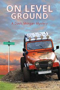 One Level Ground: A Davis Morgan Mystery
