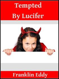 Tempted by Lucifer